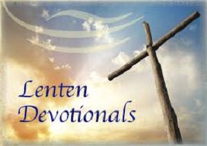 Lent Devotionals